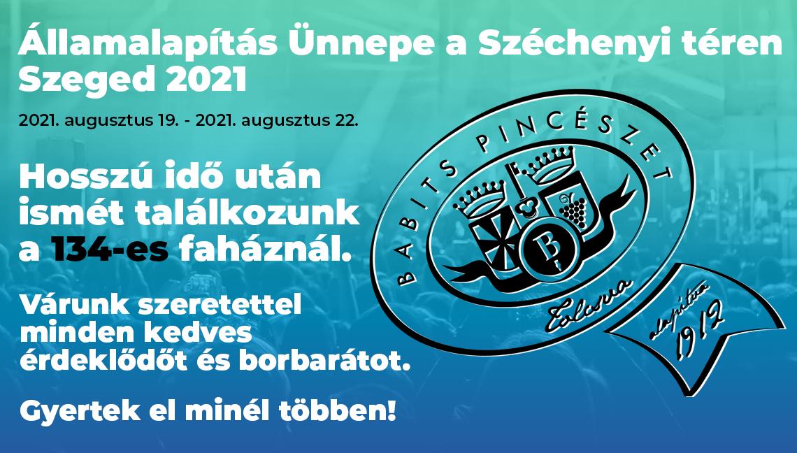 Babits Pincészet – Államalapítás Ünnepe a Széchenyi téren – Szeged 2021
